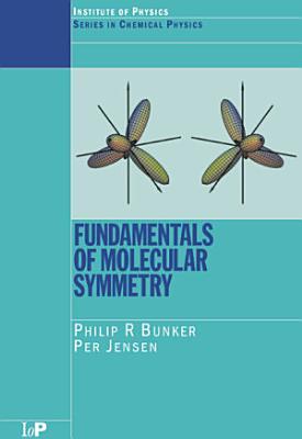Fundamentals of Molecular Symmetry PDF