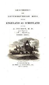 Geschied- en letterkundige reis naar Engeland en Schotland: Volume 3