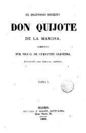 El Ingenioso hidalg, don Quijote de la Mancha,1: adornado con láminas sueltas