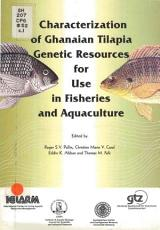 The Characterization of Ghanaian Tilapia Genetic Resources for Use in Fisheries and Aquaculture PDF