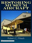 Restoring Museum Aircraft