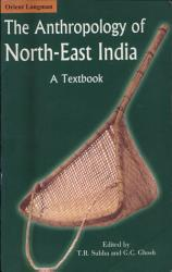 The Anthropology of North East India PDF