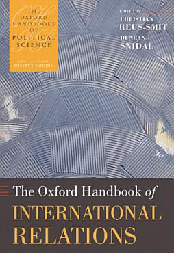 The Oxford Handbook of International Relations PDF