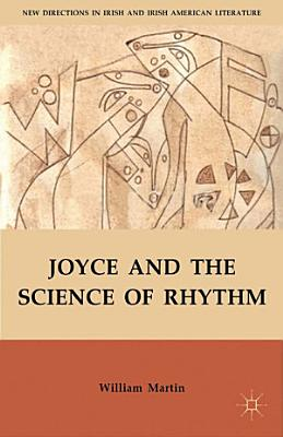 Joyce and the Science of Rhythm PDF