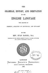 The Grammar, History, and Derivation of the English Language