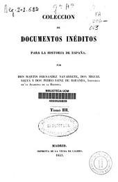 Colección de documentos inéditos para la historia de España: Volumen 3