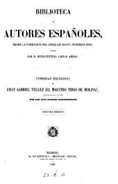 Comedias escogidas de fray Gabriel Téllez (el maestro Tirso de Molina )