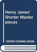Henry James' Shorter Masterpieces: The next time
