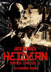 HEIDERN - DRYCO-ZYKLUS 3: Ein Cyberpunk-Roman