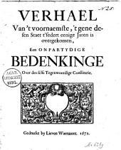 Verhael van't voornaemste: 't gene desen staet t'sedert eenige jaren is overgekomen, een onpartydige bedenkinge over des selfs tegenwoordige constitutie