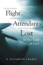 Flight Attendants Lost In the Line of Duty