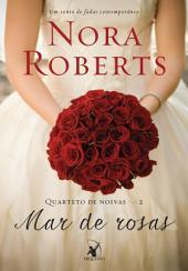 Mar de rosas: Um conto de fadas contemporâneo