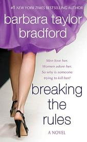 Breaking the Rules: A Novel of the Harte Family