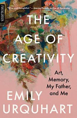 The Age of Creativity