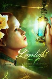 Limelight: A Golden Light Anthology