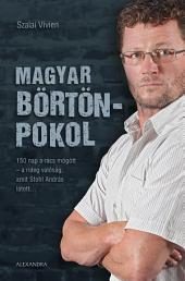Magyar börtönpokol