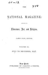 The National Magazine: Devoted to Literature, Art, and Religion, Volume 11