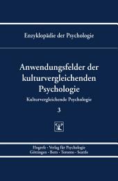 Themenbereich C: Theorie und Forschung / Kulturvergleichende Psychologie / Anwendungsfelder der kulturvergleichenden Psychologie