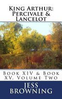 King Arthur  Percivale and Lancelot PDF
