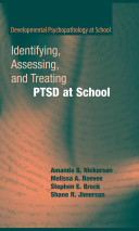 Identifying  Assessing  and Treating PTSD at School PDF