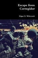 Escape from Corregidor PDF