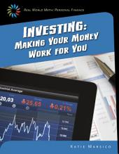 Investing: Making Your Money Work for You