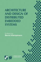 Architecture and Design of Distributed Embedded Systems: IFIP WG10.3/WG10.4/WG10.5 International Workshop on Distributed and Parallel Embedded Systems (DIPES 2000) October 18–19, 2000, Schloß Eringerfeld, Germany