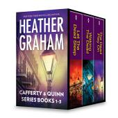 Heather Graham Cafferty & Quinn Series Books 1-3: Let the Dead Sleep\Waking the Dead\The Dead Play On