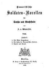 Humoristische Soldaten-Novellen für Sopha u. Wachtstube: VIII