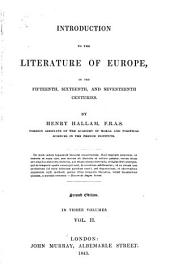 Introduction to the Literature of Europe in the Fifteenth, Sixteenth, and Seventeenth Centuries: Volume 2