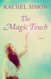 The Magic Touch: A Novel