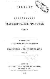 Principles of the Mechanics of Machinery and Engineering: Volume 2
