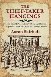 Thief-Taker Hangings