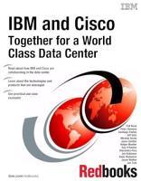 IBM and Cisco  Together for a World Class Data Center PDF