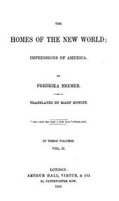 The Homes of the New World; Impressions of America: Volume 2
