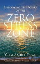 Embodying The Power Of The Zero Stress Zone Book PDF