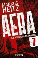 AERA 7   Die R  ckkehr der G  tter PDF