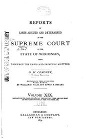 Wisconsin Reports: Cases Determined in the Supreme Court of Wisconsin, Volume 19