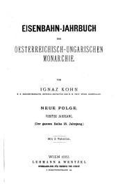Eisenbahn-Jahrbuch der oesterreichisch ungarischen Monarchie: Band 15