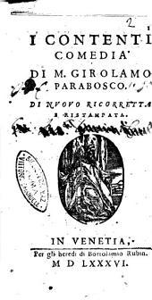 I contenti comedia di M. Girolamo Parabosco