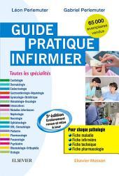 Guide pratique infirmier: Édition 5