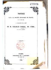 Notice lue à la société géologique de France, le 17 avril 1848, à l'occasion de la mort de M. Charles Porro, de Côme, l'un de ses membres