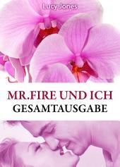 Mr Fire und ich - Gesamtausgabe