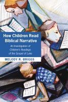 How Children Read Biblical Narrative PDF