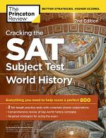 Cracking the SAT Subject Test in World History, 2nd Edition