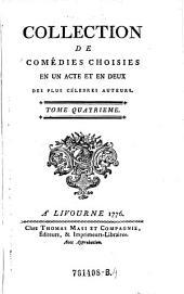 Collection de Comédies Choisies en un Acte et en Deux