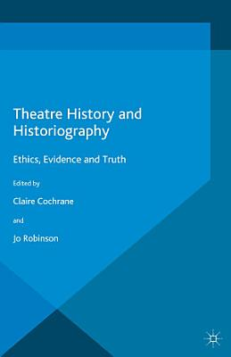 Theatre History and Historiography