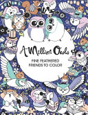 A Million Owls Fine Feathered Friends to Color PDF