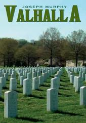 Valhalla: For Heroes Only