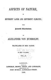Aspects of Nature: In Different Lands and Different Climates; with Scientific Elucidations, Volume 2